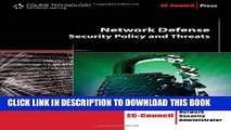 [PDF] Network Defense: Security Policy and Threats (EC-Council Press) Popular Online