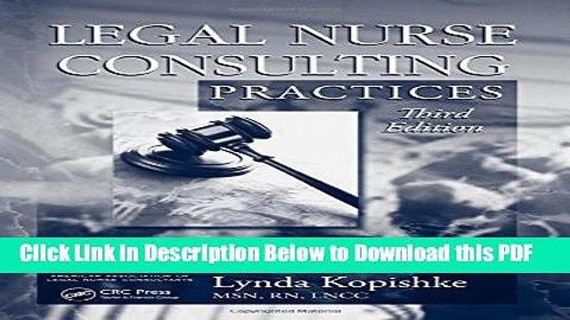 [Read] Legal Nurse Consulting, Third Edition: Legal Nurse Consulting Practices, Third Edition Full