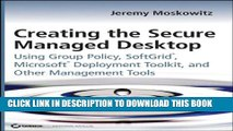 [PDF] Creating the Secure Managed Desktop: Using Group Policy, SoftGrid, Microsoft Deployment
