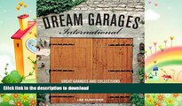 FAVORITE BOOK  Dream Garages International: Great Garages and Collections from around the World