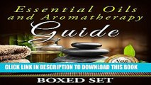 [PDF] Essential Oils and Aromatherapy Guide (Boxed Set): Weight Loss and Stress Relief in 2015