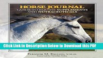 [Read] Horse Journal Guide to Equine Supplements and Nutraceuticals Ebook Free