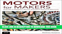 Collection Book Motors for Makers: A Guide to Steppers, Servos, and Other Electrical Machines