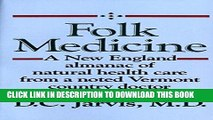 [PDF] Folk Medicine: A New England Almanac of Natural Health Care from a Noted Vermont Country