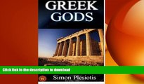 READ BOOK  Greek Gods: 3 in 1. Discover the Mythology of Ancient Greece (Ancient Greece, Gods,