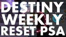 Destiny Weekly Reset PSA, 2016 September 6