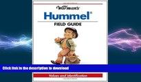 READ  Warman s Hummel Field Guide: Values and Identification (Warman s Field Guides)  GET PDF
