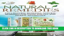 Collection Book Natural Remedies: 3 in 1: Natural Remedies, Natural Remedies For Colds and Flu and