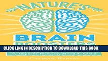 Collection Book Nature s Brain Boosters: 50+ Natural Remedies, Herbs, Spices, Supplements