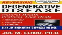 [PDF] Reversing Degenerative Disease: Six natural steps to healing Full Collection[PDF] Reversing