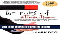 Read The Rules of Attraction: Fourteen Practical Rules to Help Get the Right Clients, Talent and