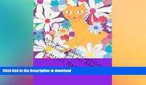 READ  Anti-Stress Kittens and Cats Coloring Book For Adults: Includes: Kittens, Cats, Dogs,