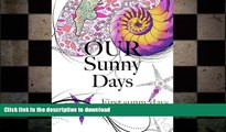 GET PDF  Our Sunny Days: First Sunny Days  GET PDF