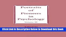 [Reads] Portraits of Pioneers in Psychology: Volume III (Portraits of Pioneers in Psychology