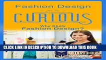 [PDF] Fashion Design for the Curious: Why Study Fashion Design? (A Decision-Making Guide to