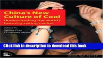 Read China s New Culture of Cool: Understanding the world s fastest-growing market  Ebook Free
