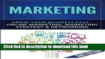 Read Marketing: Grow Your Business FAST - Online Marketing, Marketing Strategy   Networking