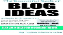 [PDF] The Bountiful Book of BLOG IDEAS: Your Guide to Generating  HUNDREDS of IDEAS for Your Blog