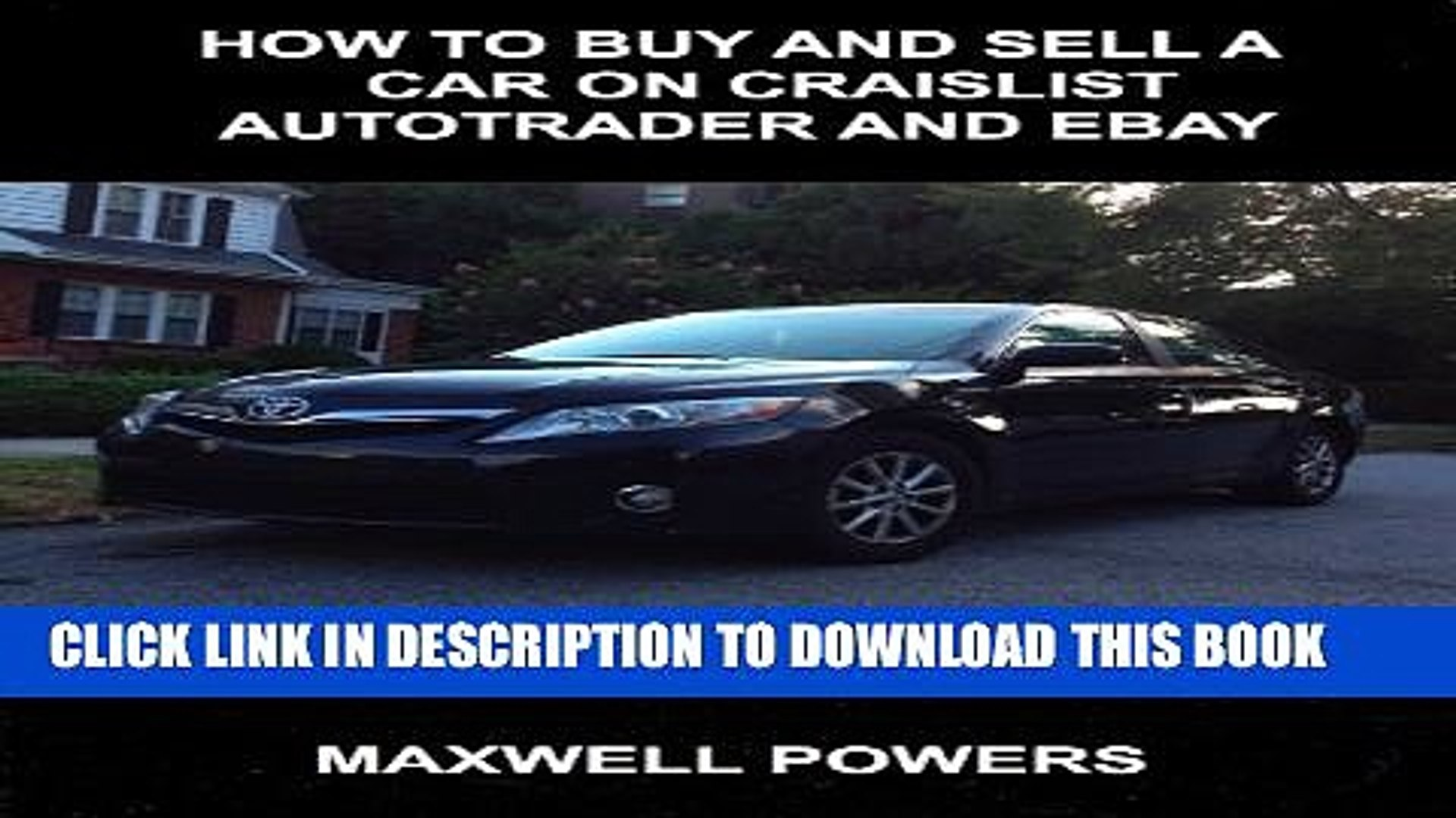 Pdf How To Buy And Sell A Car On Craigslist Autotrader And Ebay Popular Collection Video Dailymotion