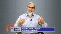 53) Hadislerde Tahrifat Yapıldığını İddia Etmenin Hükmü Nedir? /Birfetva - Nureddin YILDIZ