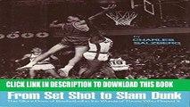[PDF] From Set Shot To Slam Dunk Full Online[PDF] From Set Shot To Slam Dunk Popular