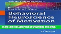 [PDF] Behavioral Neuroscience of Motivation (Current Topics in Behavioral Neurosciences) Popular