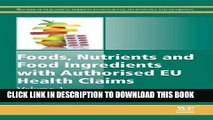 [PDF] Foods, Nutrients and Food Ingredients with Authorised EU Health Claims: 1 (Woodhead