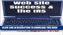 [PDF] Web Site Success   the IRS: What Every Web Site Owner Should Know (Internet Marketing on a