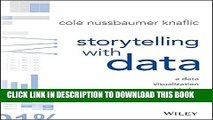 [PDF] Storytelling with Data: A Data Visualization Guide for Business Professionals Full Collection