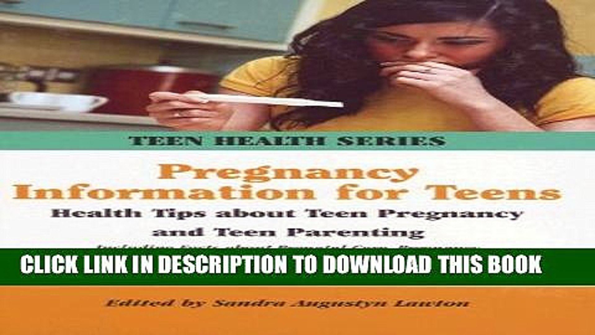 [PDF] Pregnancy Information for Teens: Health Tips About Teen Pregnancy and Teen Parenting (Teen