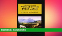 READ book  Voyage of the Paper Canoe: A Geographical Journey of 2,500 Miles from Quebec to the