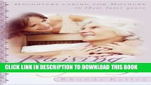[PDF] Raising Moms: Daughters Caring for Mothers in Their Later Years Popular Collection[PDF]