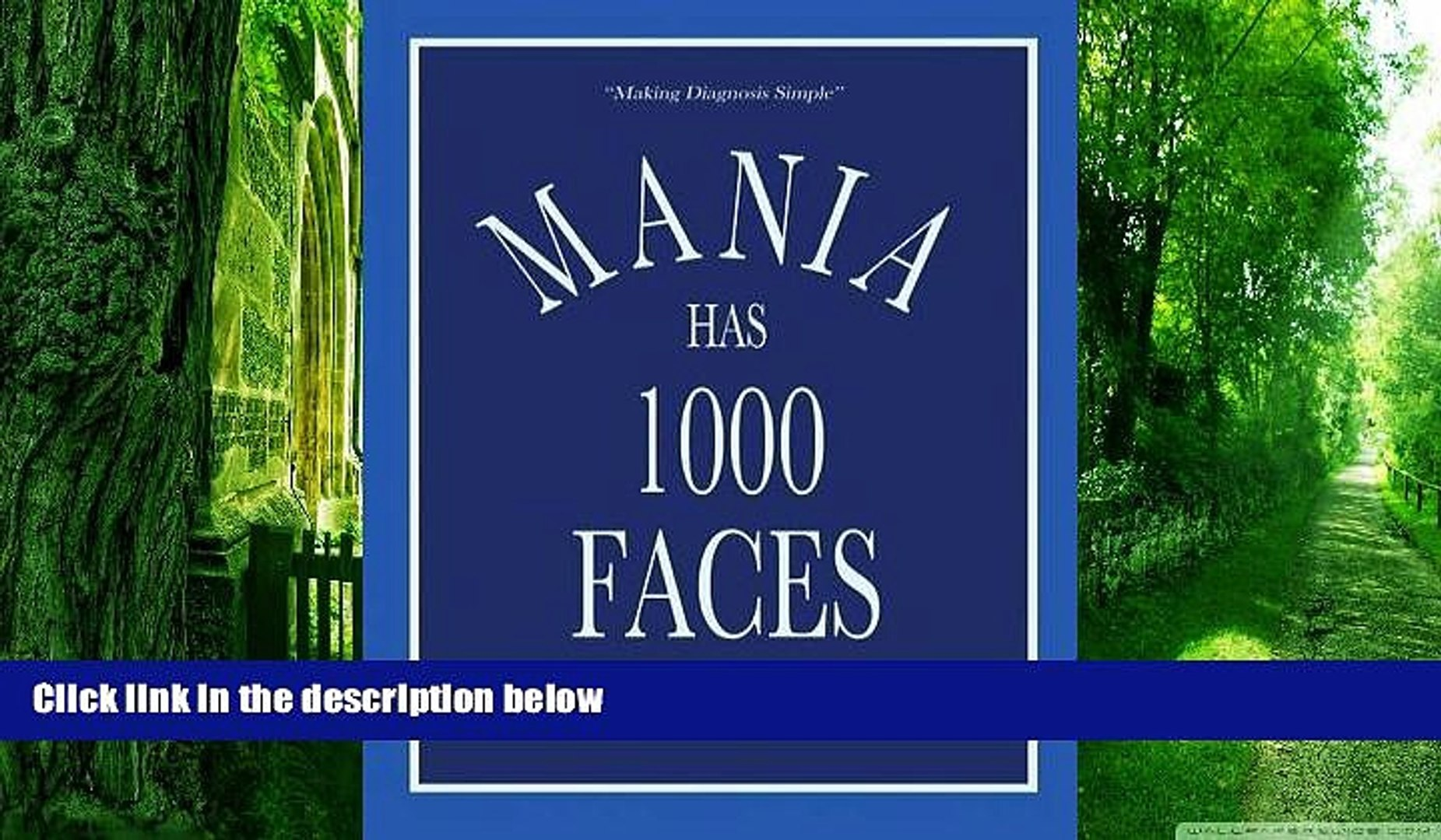 Big Deals  Mania Has 1000 Faces: Making Diagnosis Simple  Best Seller Books Most Wanted