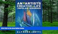 Big Deals  Alfredo s Journey: An Artist s Creative Life with Bipolar Disorder  Best Seller Books