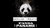 Goulag - Paname (Remix Panda)