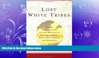 READ book  Lost White Tribes: The End of Privilege and the Last Colonials in Sri Lanka, Jamaica,