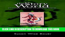 New Book The Story of the World: History for the Classical Child, Volume 3: Early Modern Times