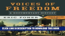 Collection Book Voices of Freedom: A Documentary History (Fourth Edition)  (Vol. 1) (Voices of