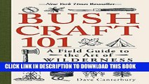 Collection Book Bushcraft 101: A Field Guide to the Art of Wilderness Survival