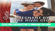 [New] Pregnant by the Rival CEO (Harlequin Desire) Exclusive Online
