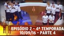 Episódio 2 - 4ª Temporada - 10.09.16 - Parte 4
