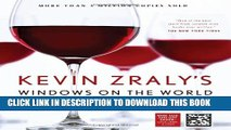 [PDF] Kevin Zraly s Windows on the World Complete Wine Course: New, Updated Edition (Kevin Zraly s