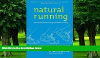 Big Deals  Natural Running: The Simple Path to Stronger, Healthier Running  Best Seller Books Best