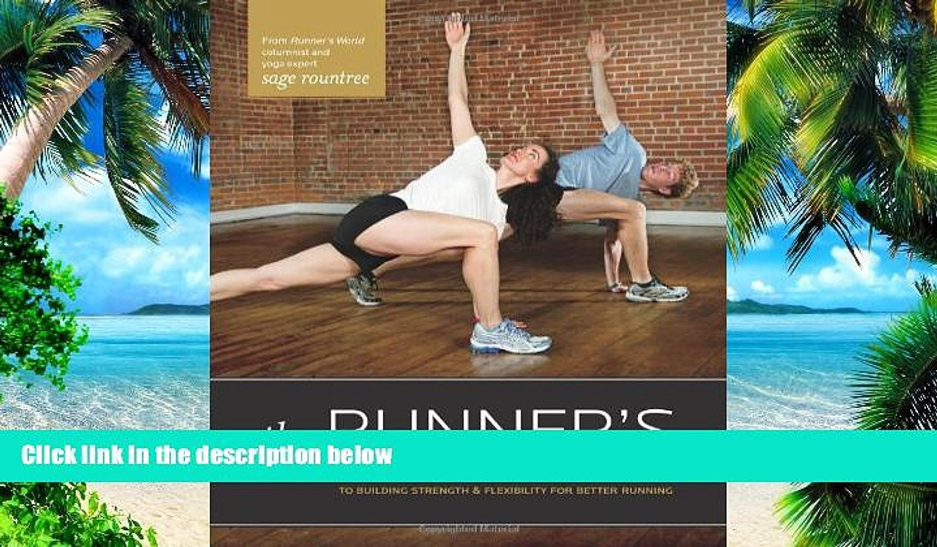 Big Deals  The Runner s Guide to Yoga: A Practical Approach to Building Strength and Flexibility