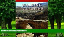 Must Have PDF  Walking Palestine: 25 Journeys into the West Bank  Best Seller Books Best Seller
