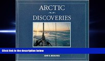 complete  Arctic Discoveries: Images from Voyages of Four Decades in the North
