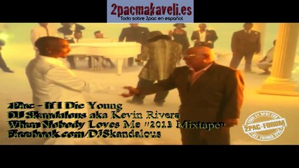 2Pac - If I Die Young - Tributo 20 Aniversario Subtítulos BY MAGNARE