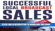 [PDF] Successful Local Broadcast Sales Full Online