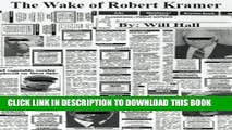[PDF] The Wake of Robert Kramer Full Colection