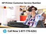 HP Printer Customer Service Number1-877-776-6261 Will Help You in Fixing Your Problems